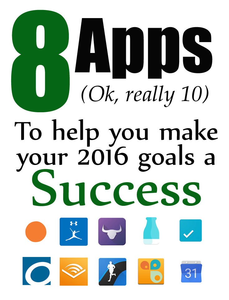 8 Apps to Make Your 2016 Goals a Success